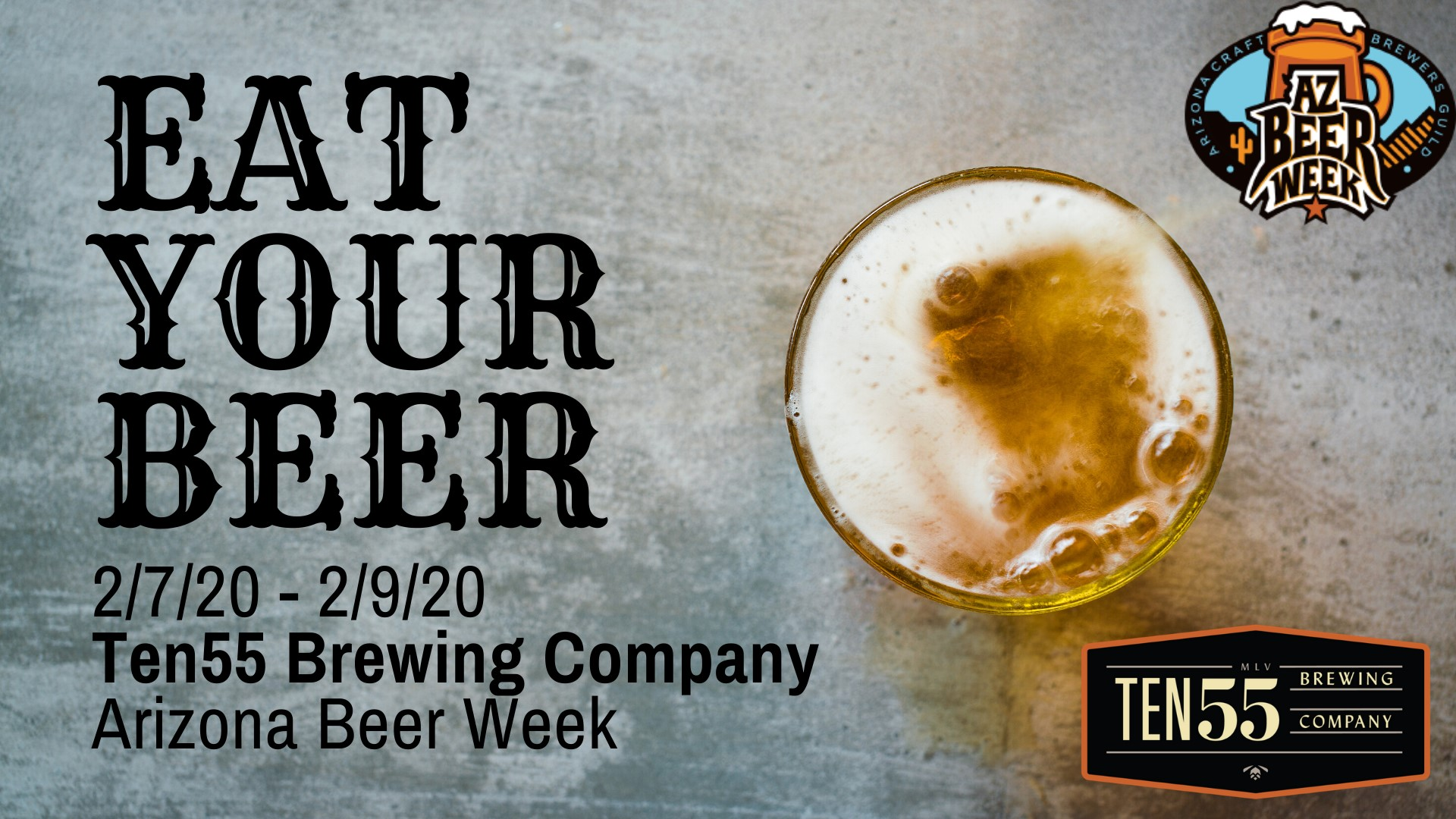 Ten55 Arizona Beer Week: Eat Your Beer