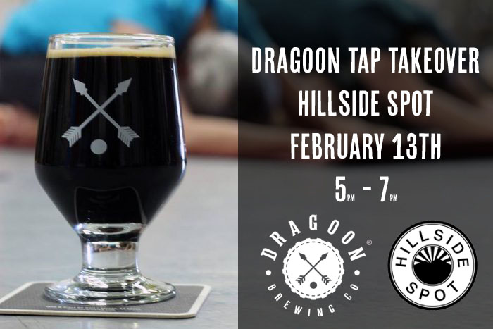 Dragoon Brewing Tap Takeover at the Hillside Spot