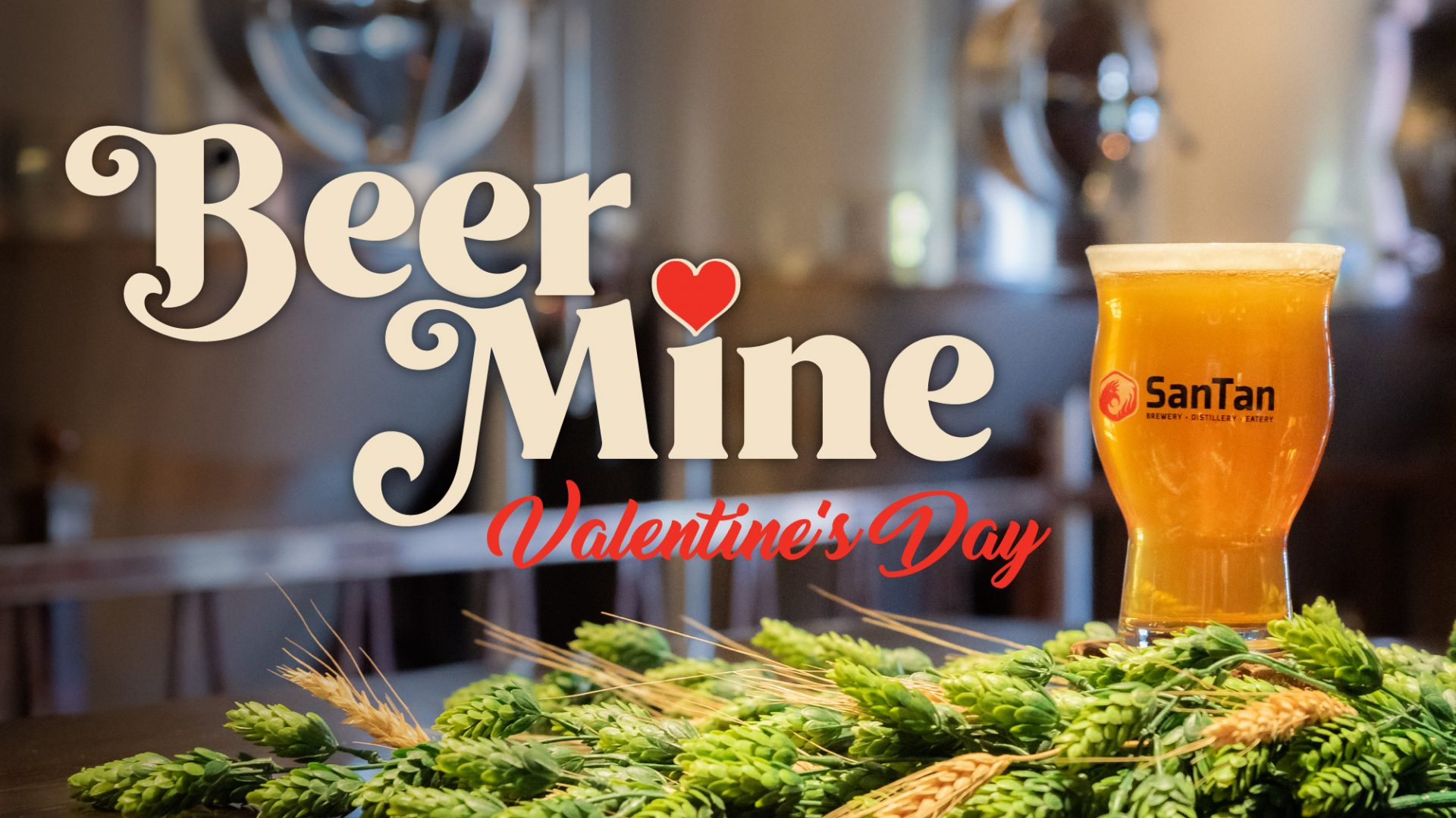 Beer Mine Valentine at SanTan Brewing