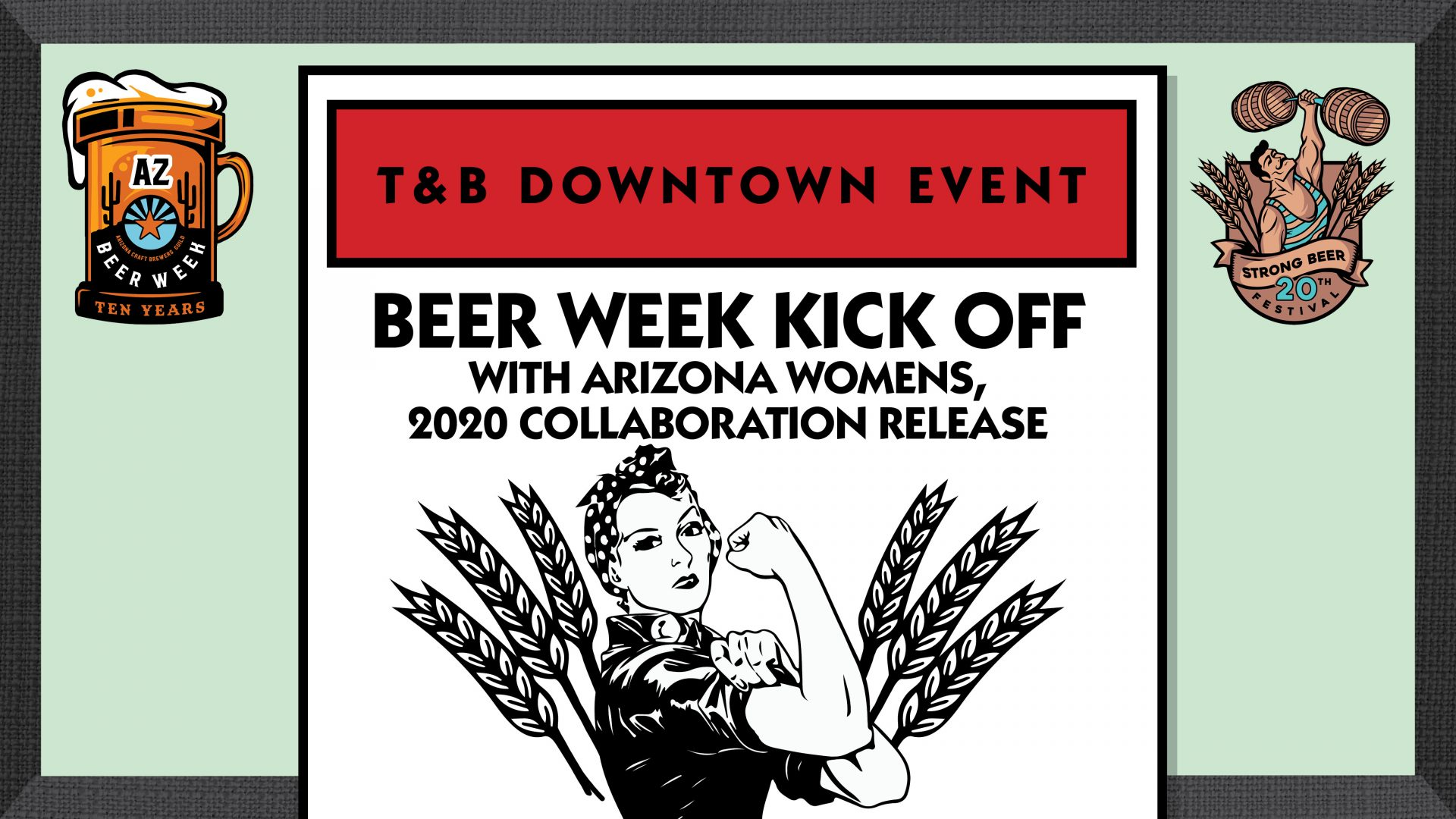 AZ Womens 2020 Collab 'Limitless IPA' Release at T&B Downtown!