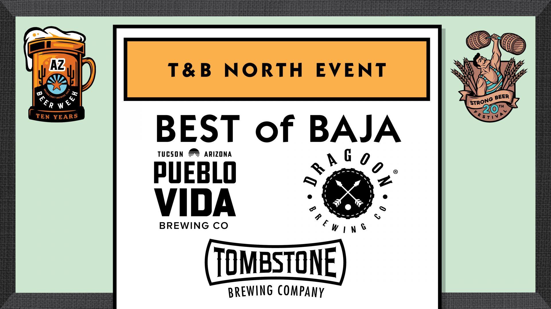 Best of Baja at T&B North!